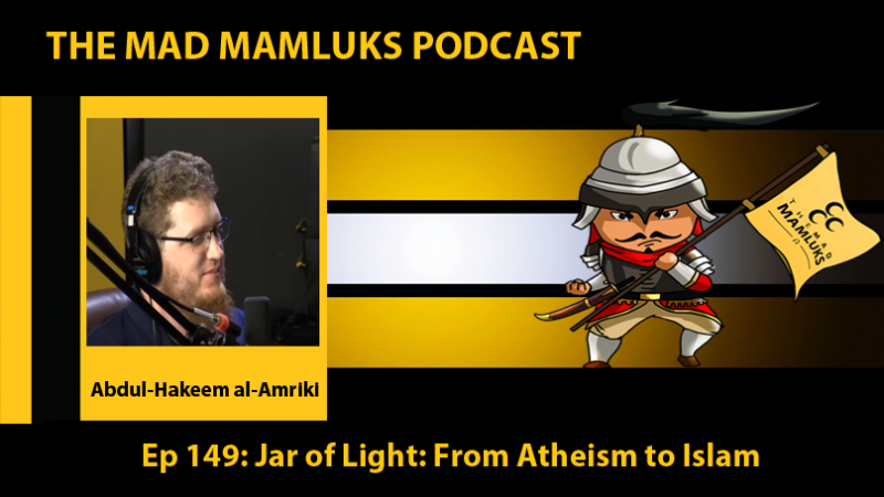 779a05de90d96 Ep 149  Jar of Light  From Atheism to Islam